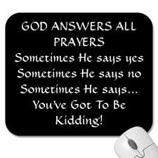 God answers all prayers
